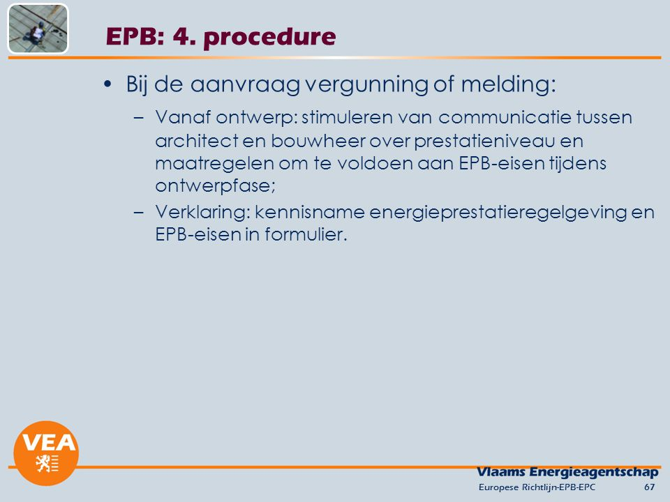 EPB: 4. procedure Bij de aanvraag vergunning of melding: