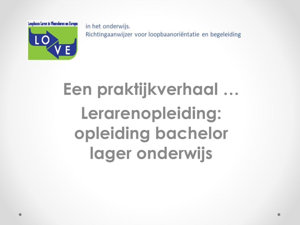 Lerarenopleiding: opleiding bachelor lager onderwijs