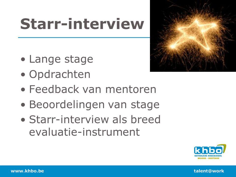 Starr-interview Lange stage Opdrachten Feedback van mentoren