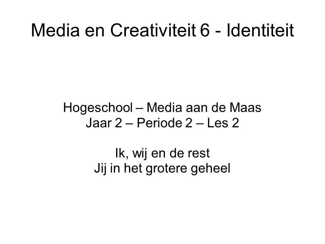 Media en Creativiteit 6 - Identiteit