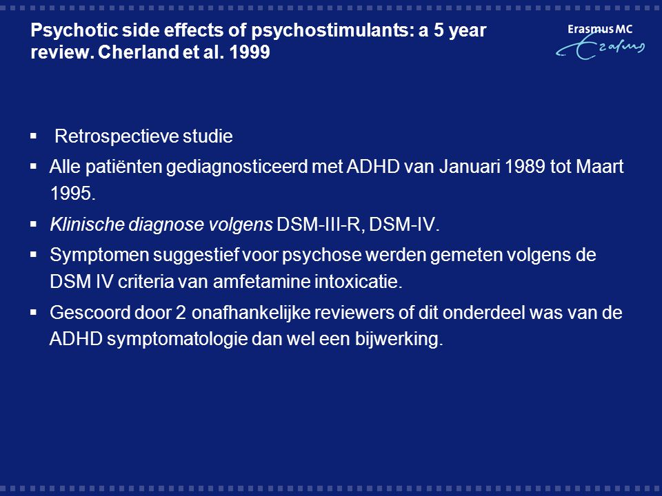 Psychotic side effects of psychostimulants: a 5 year review