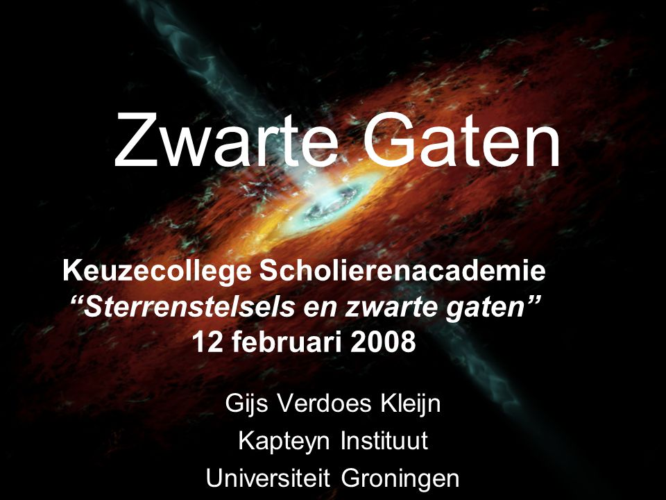 Gijs Verdoes Kleijn Kapteyn Instituut Universiteit Groningen