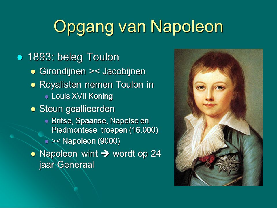 Opgang van Napoleon 1893: beleg Toulon Girondijnen >< Jacobijnen