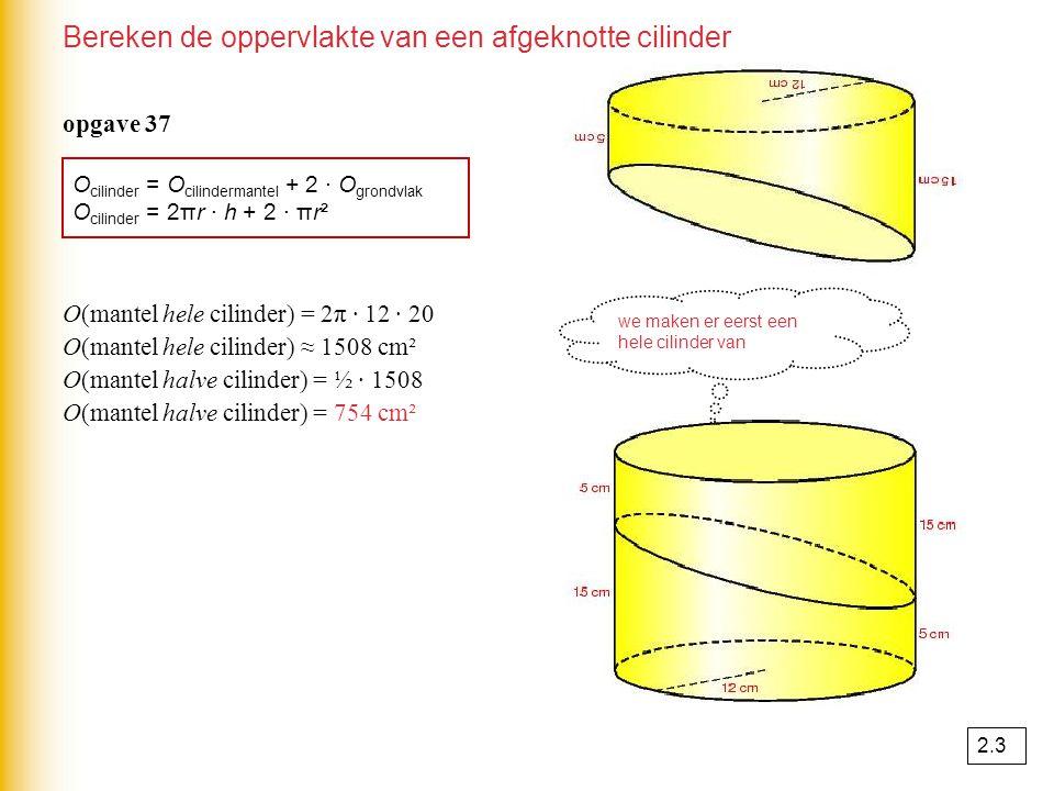 Bereken de oppervlakte van een afgeknotte cilinder