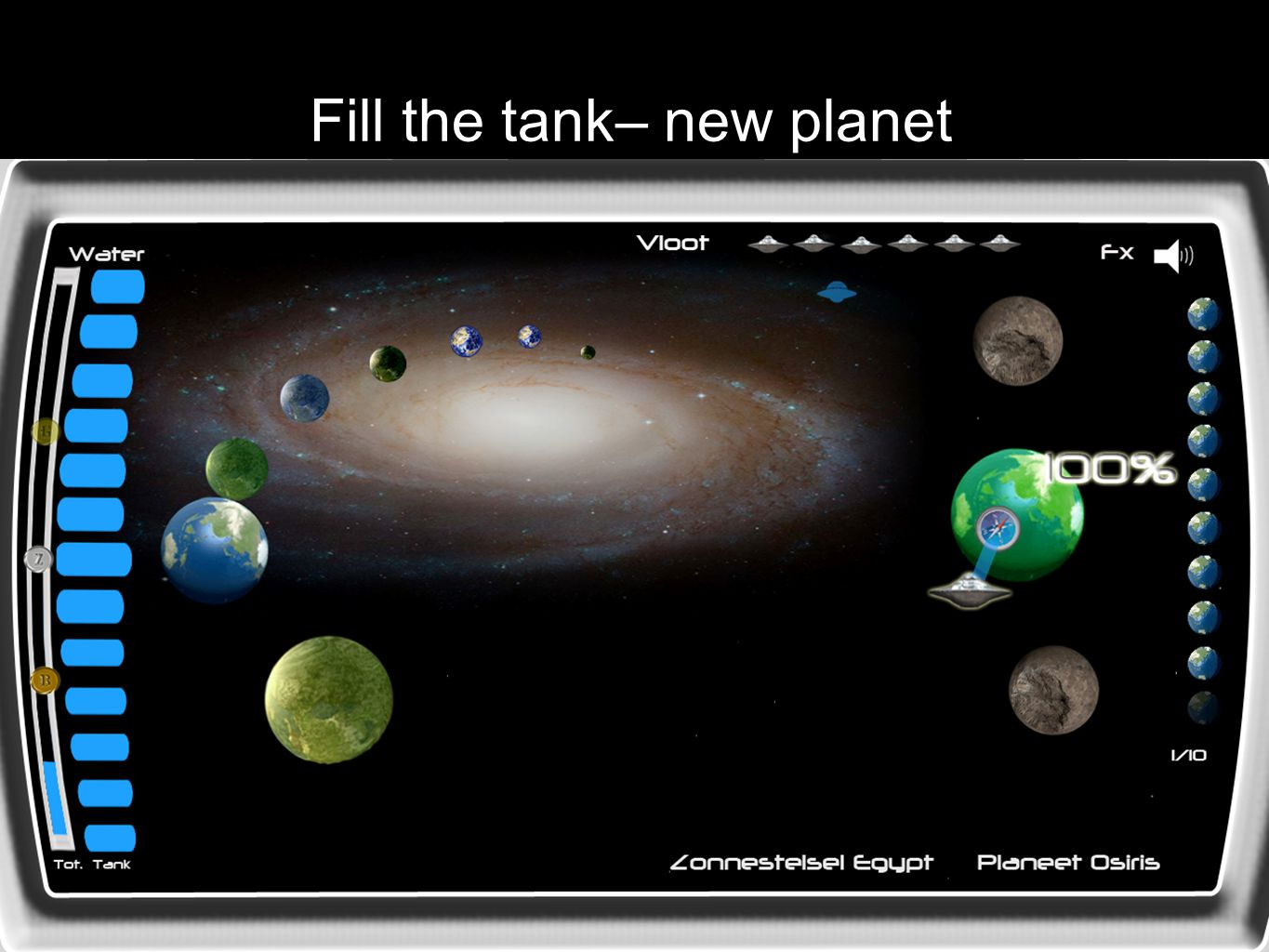 Fill the tank– new planet