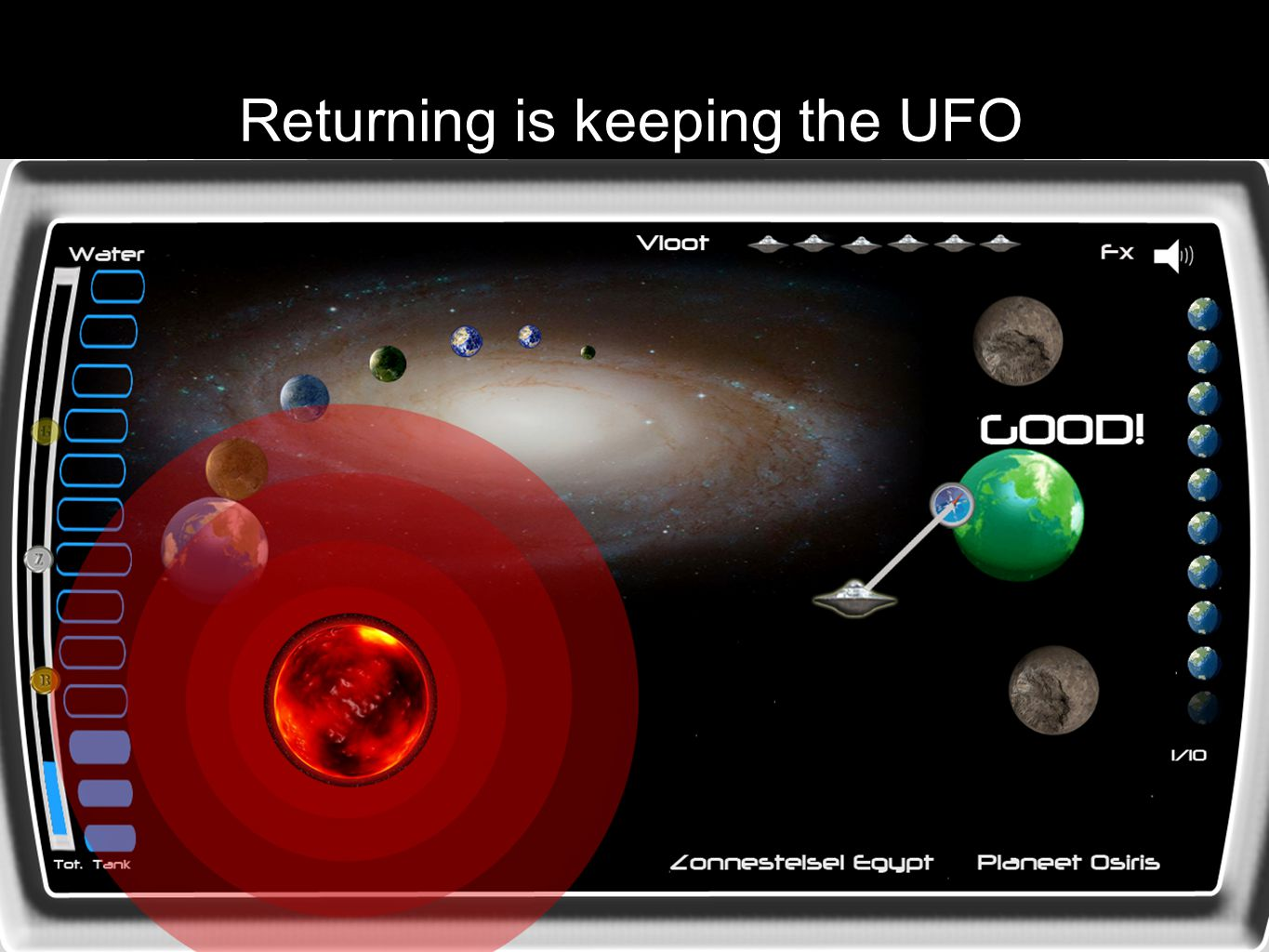 Returning is keeping the UFO