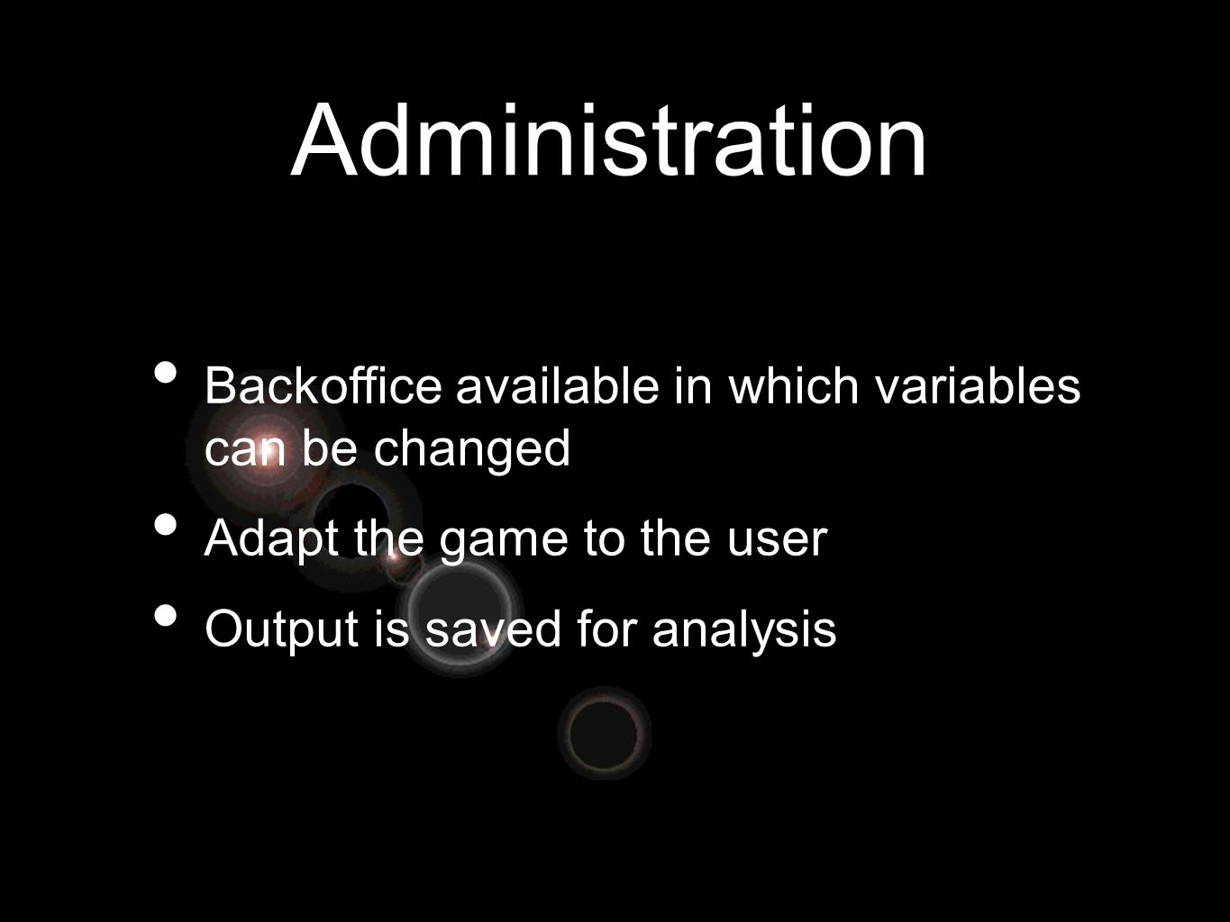 Administration Backoffice available in which variables can be changed