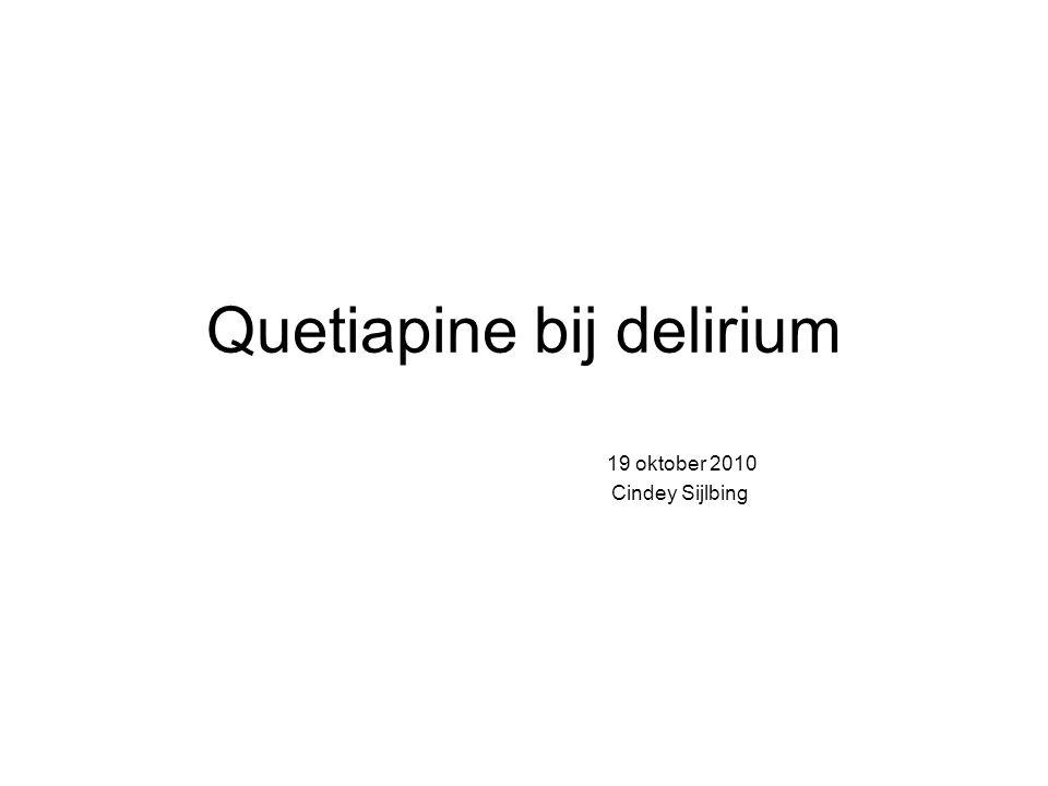 Quetiapine bij delirium