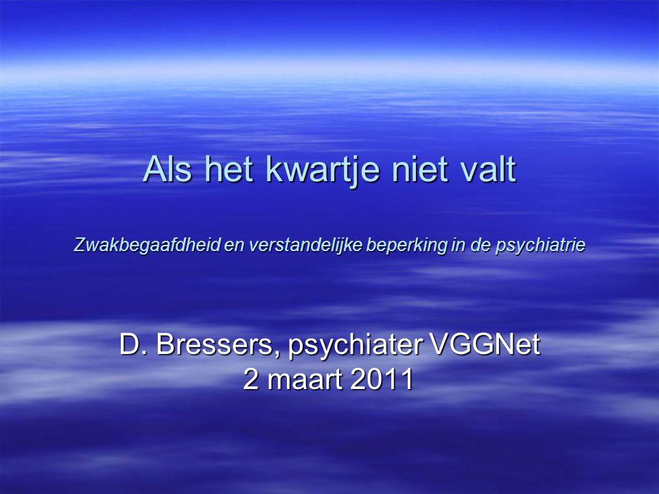 D. Bressers, psychiater VGGNet 2 maart 2011
