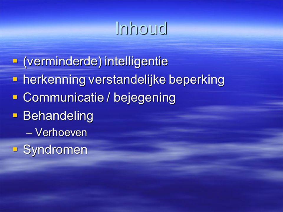 Inhoud (verminderde) intelligentie herkenning verstandelijke beperking
