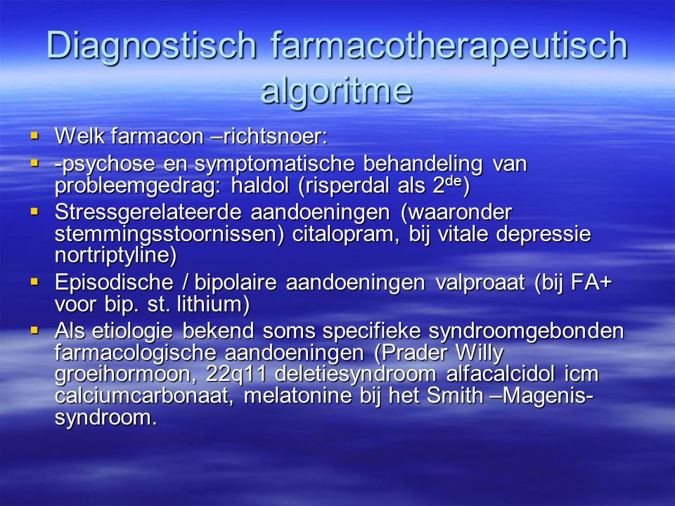 Diagnostisch farmacotherapeutisch algoritme