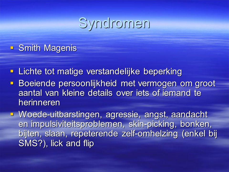 Syndromen Smith Magenis Lichte tot matige verstandelijke beperking