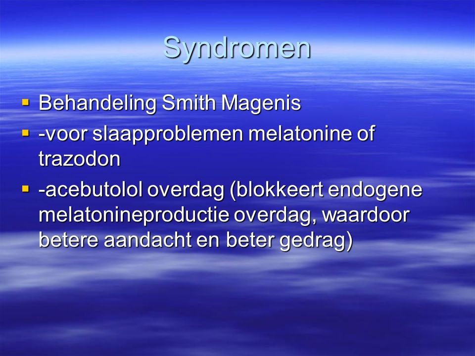 Syndromen Behandeling Smith Magenis