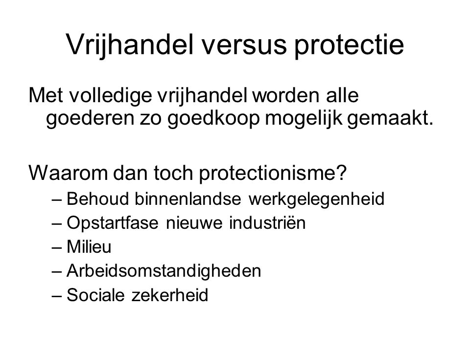 Vrijhandel versus protectie
