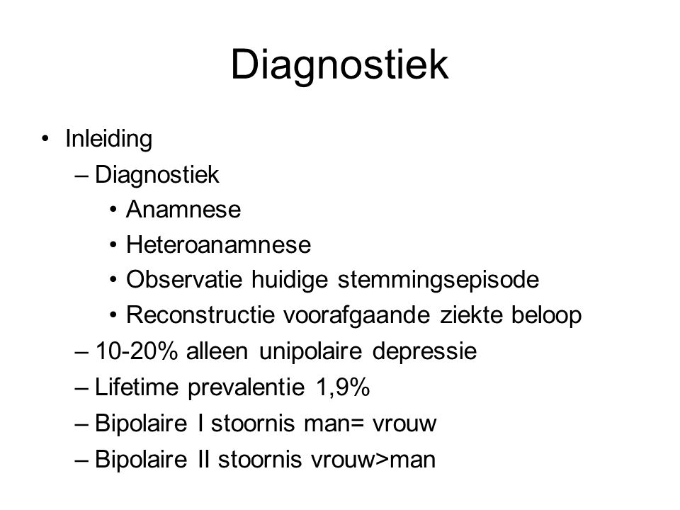 Diagnostiek Inleiding Diagnostiek Anamnese Heteroanamnese