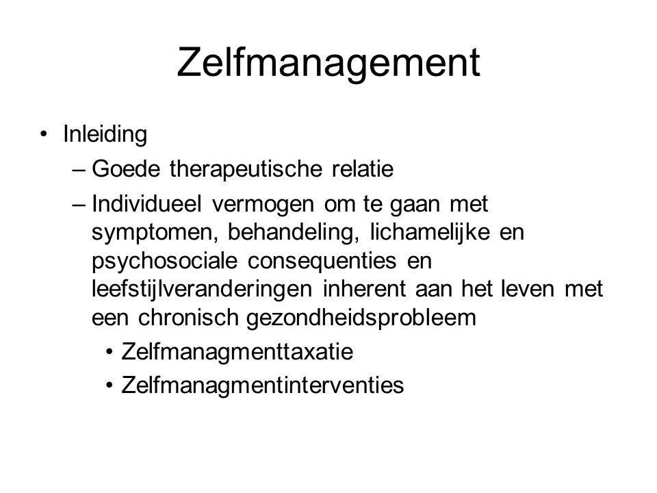 Zelfmanagement Inleiding Goede therapeutische relatie