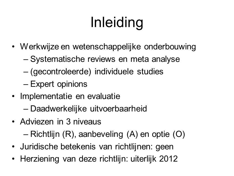 Inleiding Werkwijze en wetenschappelijke onderbouwing