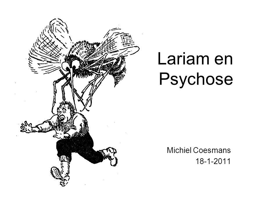 Lariam en Psychose Michiel Coesmans 18-1-2011