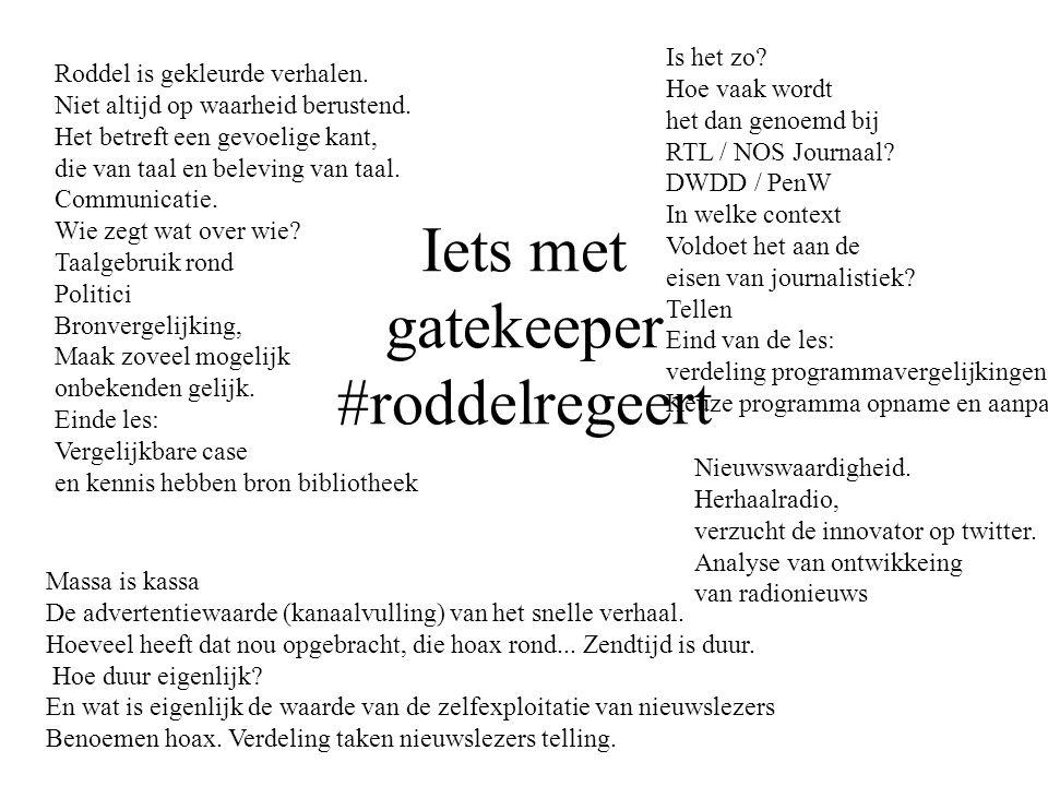 Iets met gatekeeper #roddelregeert
