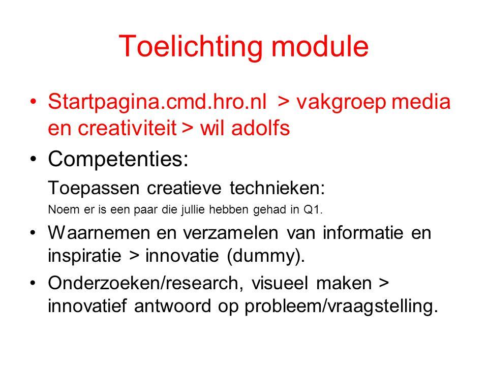 Toelichting module Startpagina.cmd.hro.nl > vakgroep media en creativiteit > wil adolfs. Competenties: