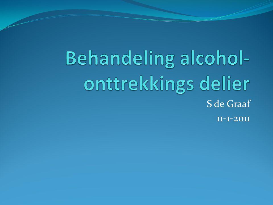Behandeling alcohol-onttrekkings delier