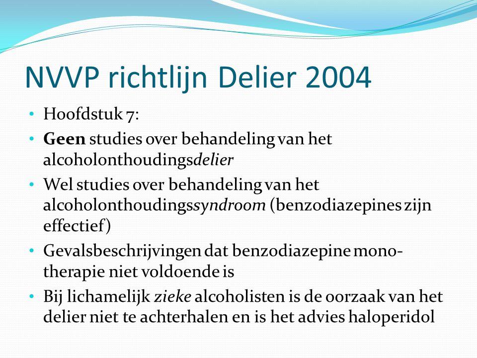 NVVP richtlijn Delier 2004 Hoofdstuk 7: