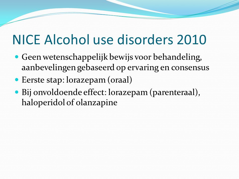 NICE Alcohol use disorders 2010