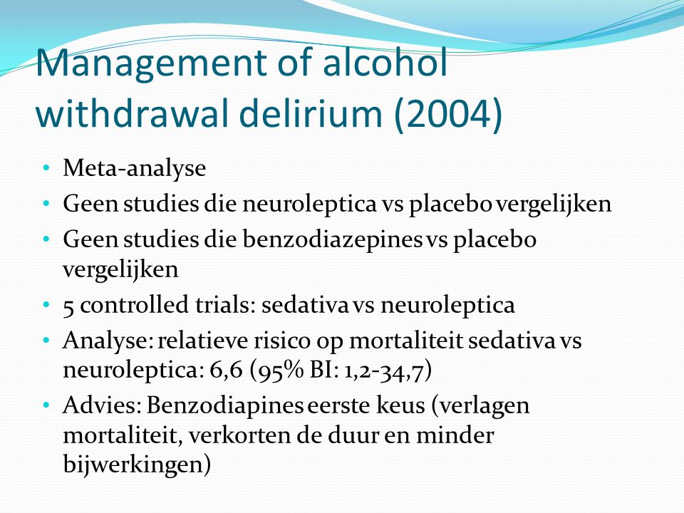 Management of alcohol withdrawal delirium (2004)