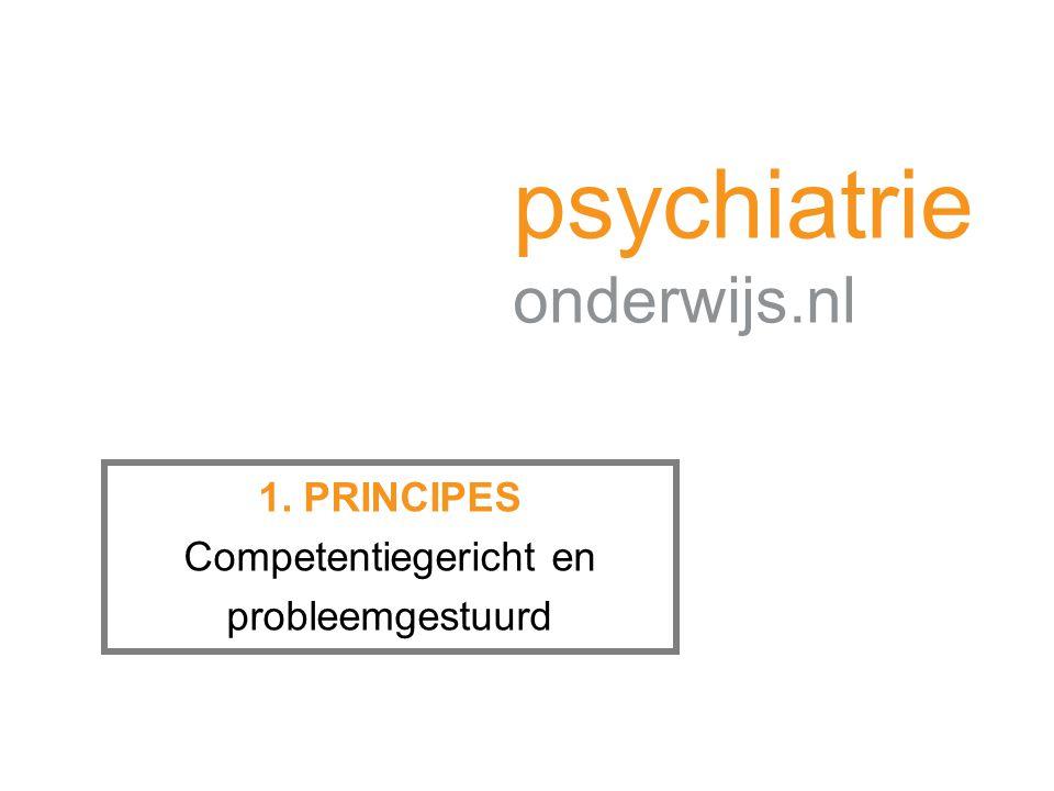 1. PRINCIPES Competentiegericht en probleemgestuurd