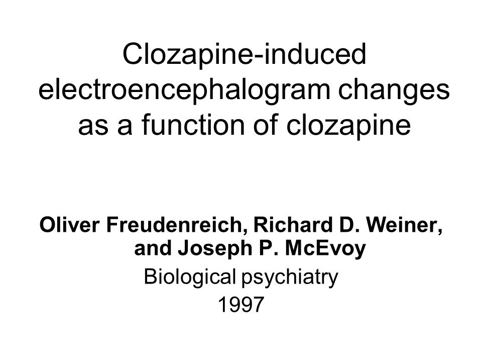Clozapine-induced electroencephalogram changes as a function of clozapine