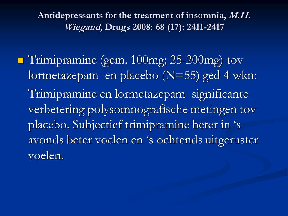 Antidepressants for the treatment of insomnia, M. H