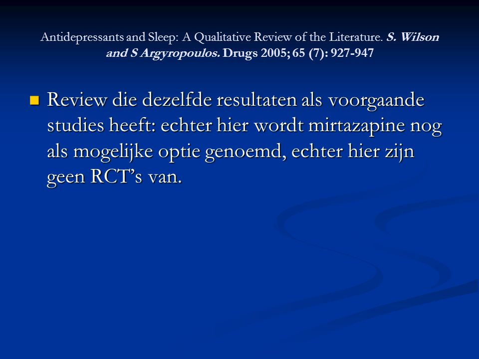 Antidepressants and Sleep: A Qualitative Review of the Literature. S