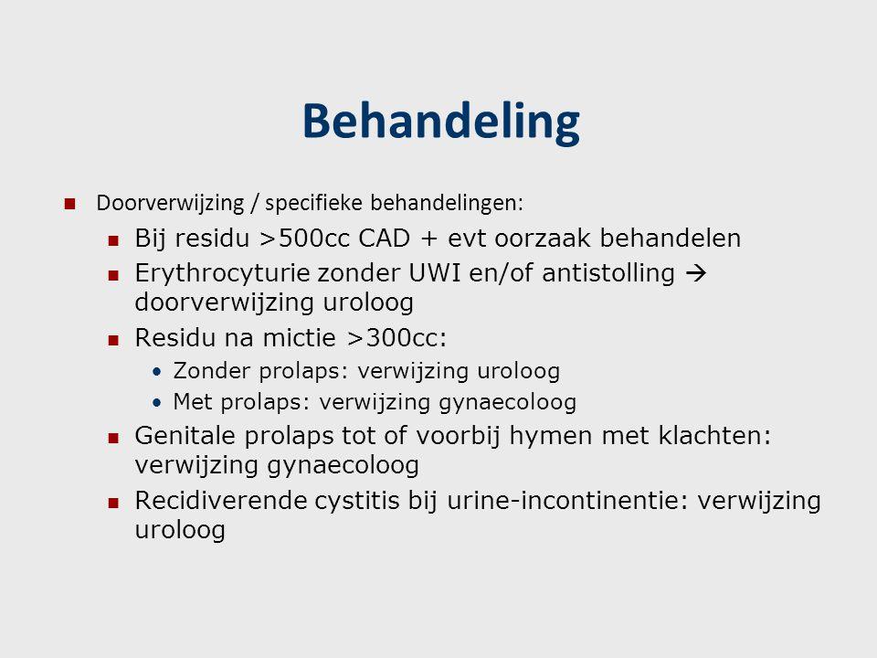 Behandeling Doorverwijzing / specifieke behandelingen: