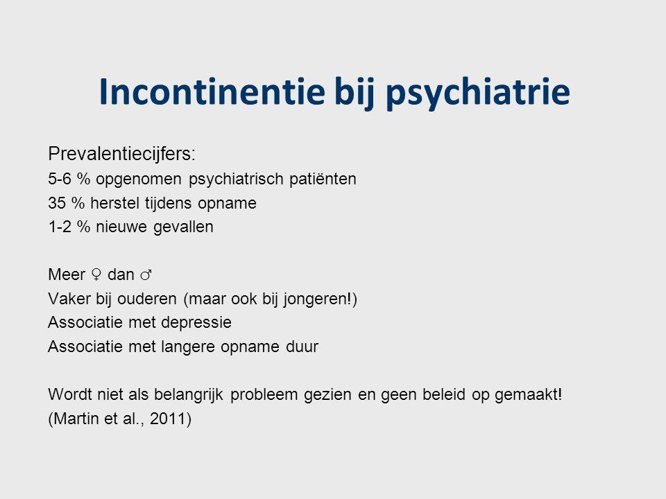 Incontinentie bij psychiatrie