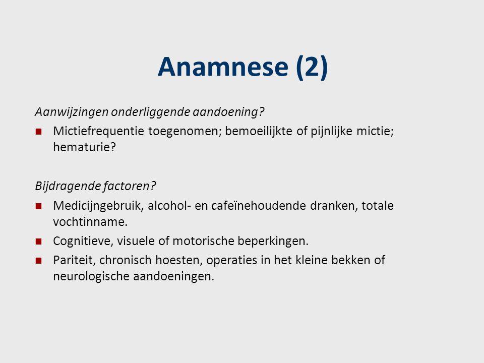 Anamnese (2) Aanwijzingen onderliggende aandoening