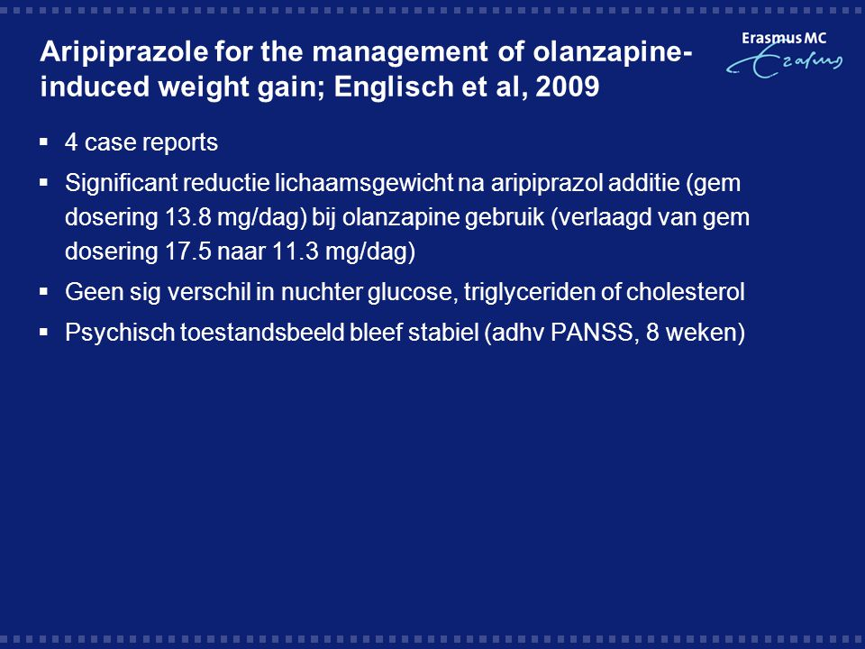 Aripiprazole for the management of olanzapine-induced weight gain; Englisch et al, 2009