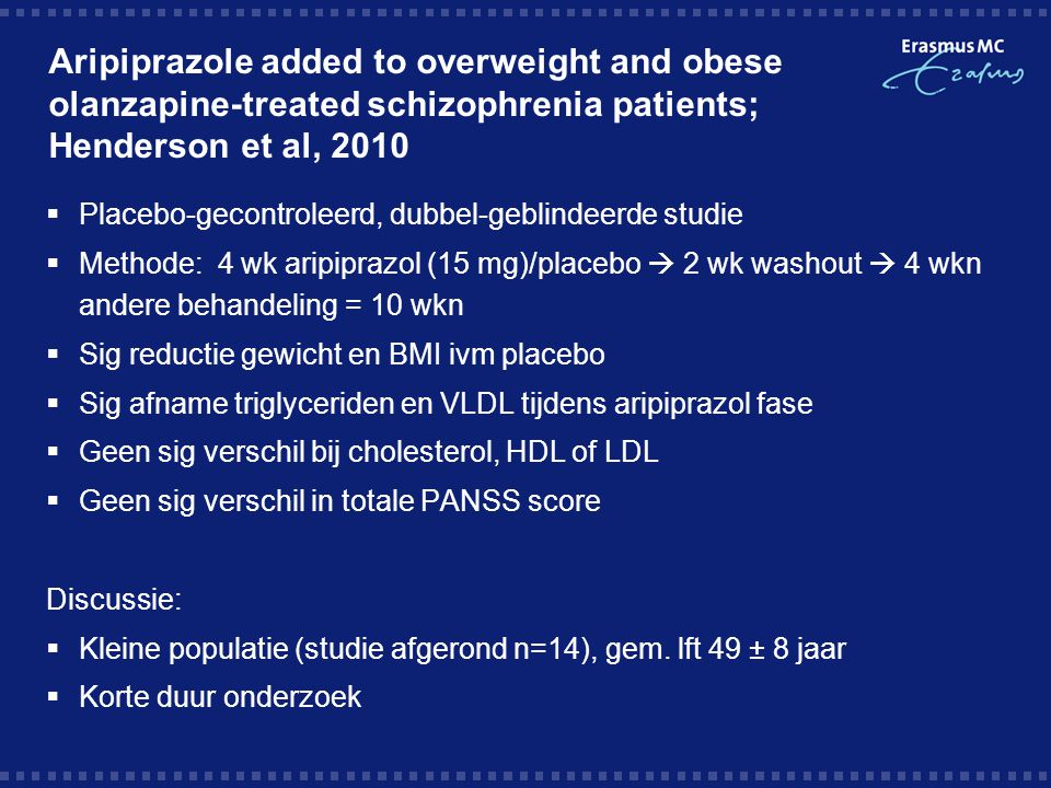 Aripiprazole added to overweight and obese olanzapine-treated schizophrenia patients; Henderson et al, 2010