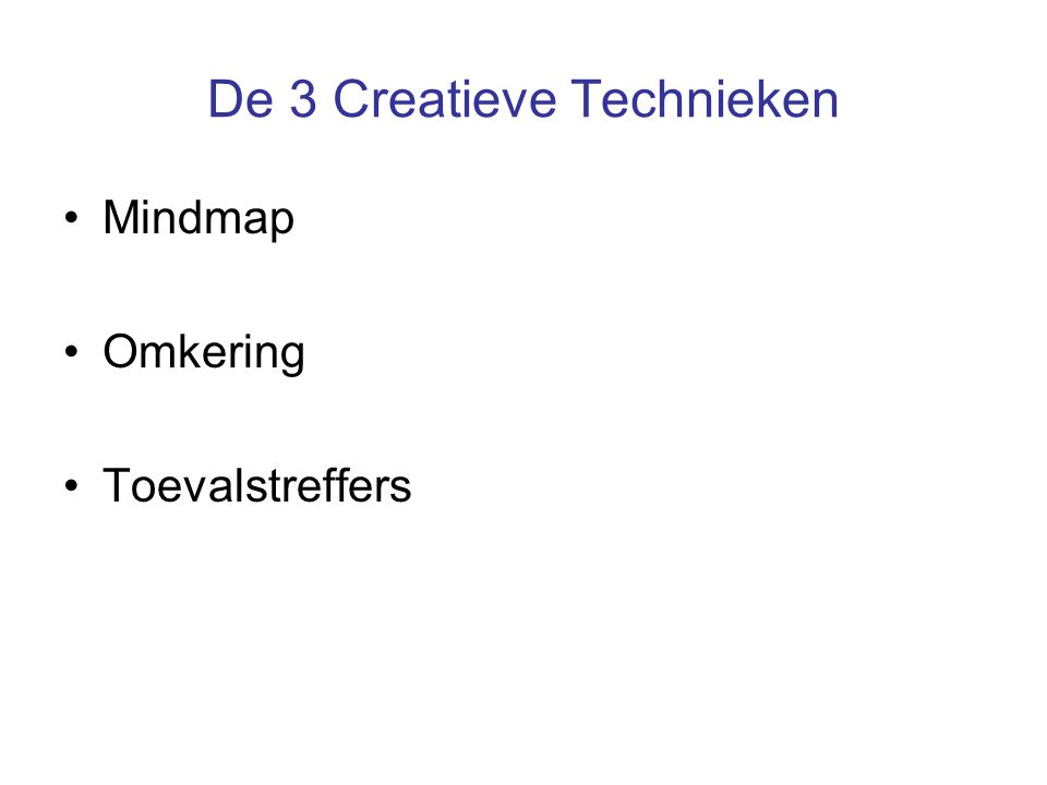 De 3 Creatieve Technieken
