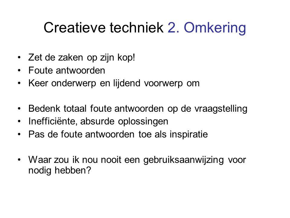 Creatieve techniek 2. Omkering