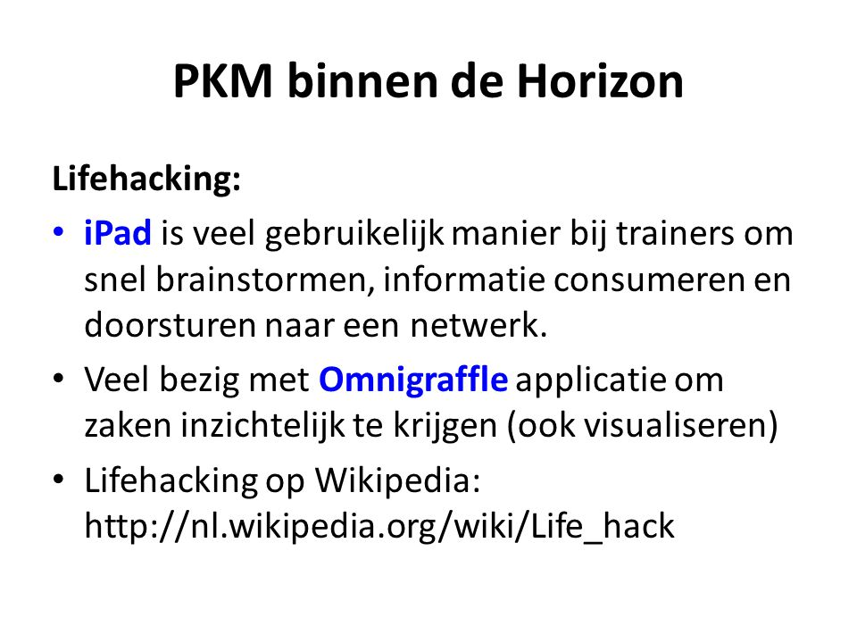 PKM binnen de Horizon Lifehacking: