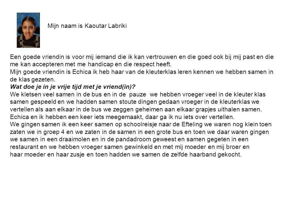 Mijn naam is Kaoutar Labriki