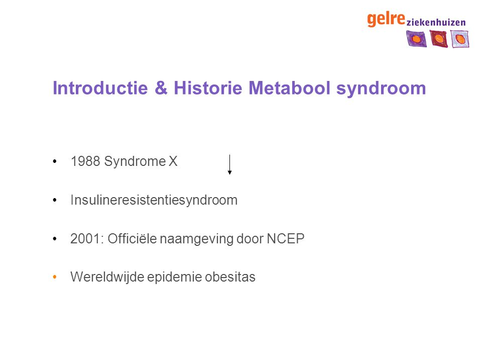 Introductie & Historie Metabool syndroom
