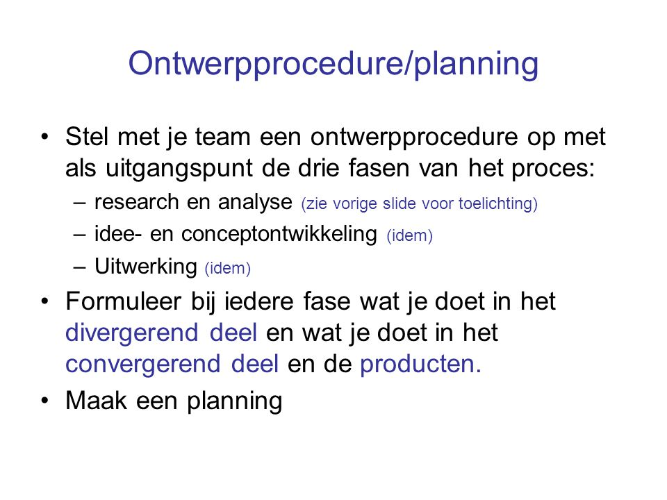 Ontwerpprocedure/planning