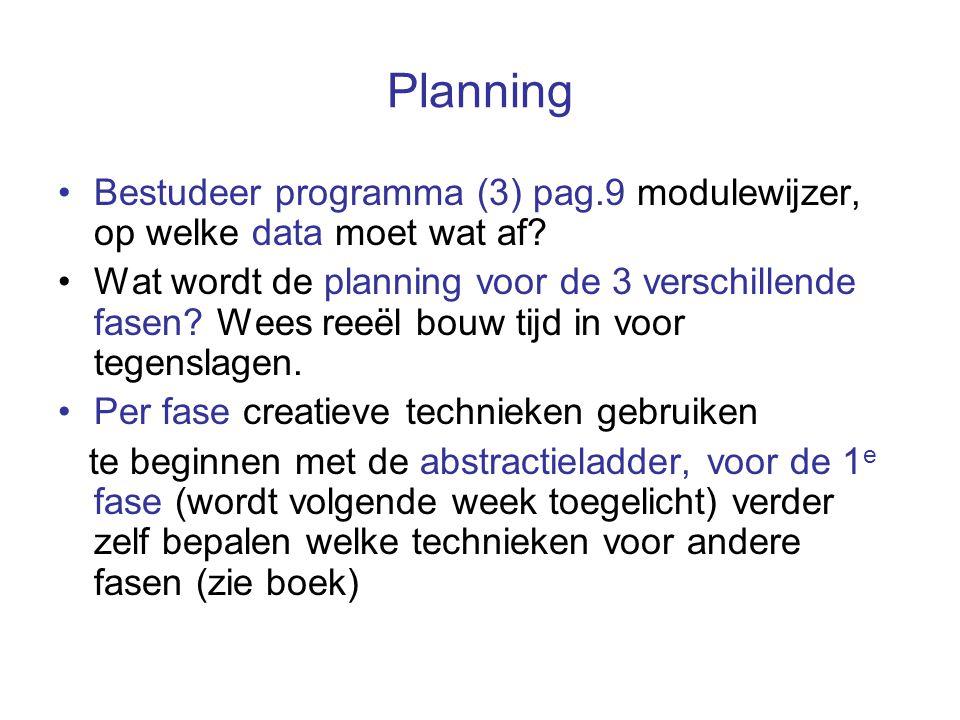 Planning Bestudeer programma (3) pag.9 modulewijzer, op welke data moet wat af