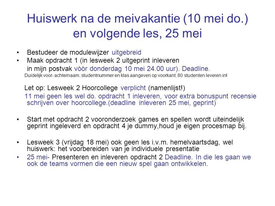 Huiswerk na de meivakantie (10 mei do.) en volgende les, 25 mei