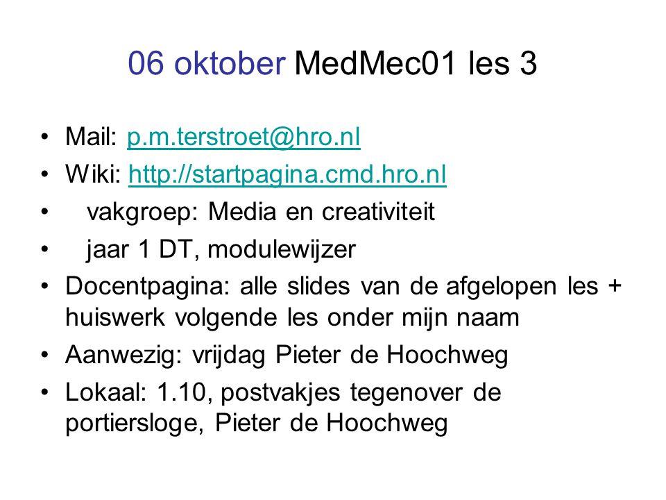 06 oktober MedMec01 les 3 Mail: p.m.terstroet@hro.nl
