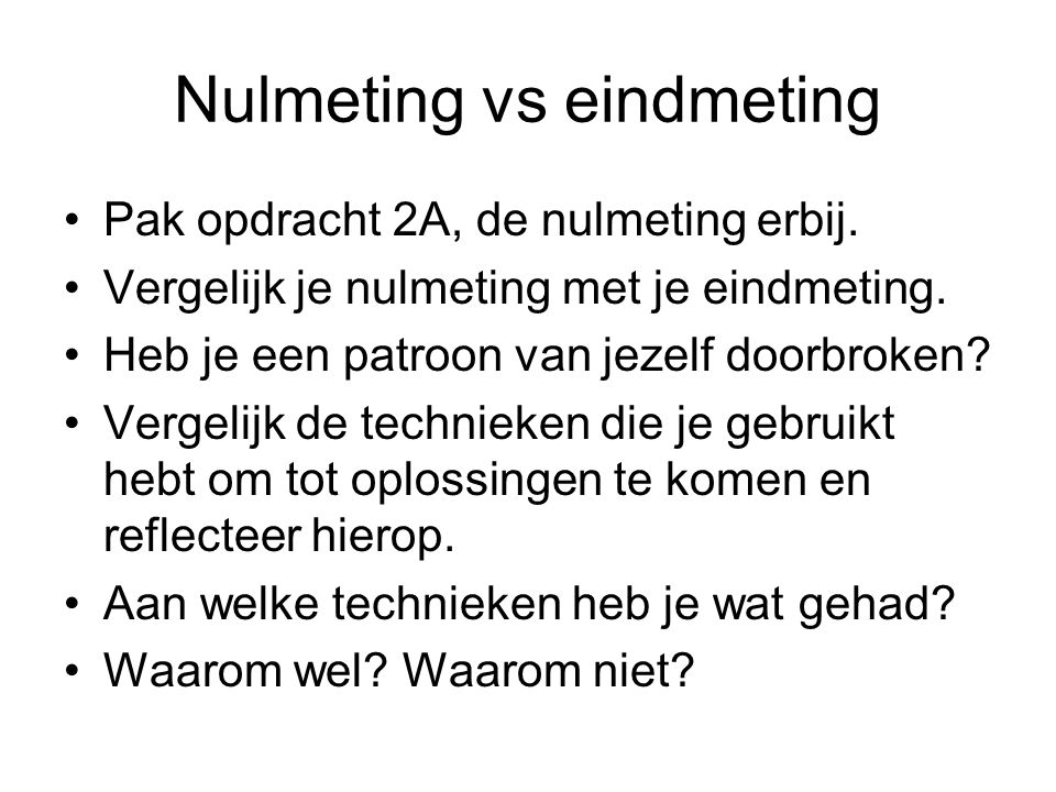 Nulmeting vs eindmeting