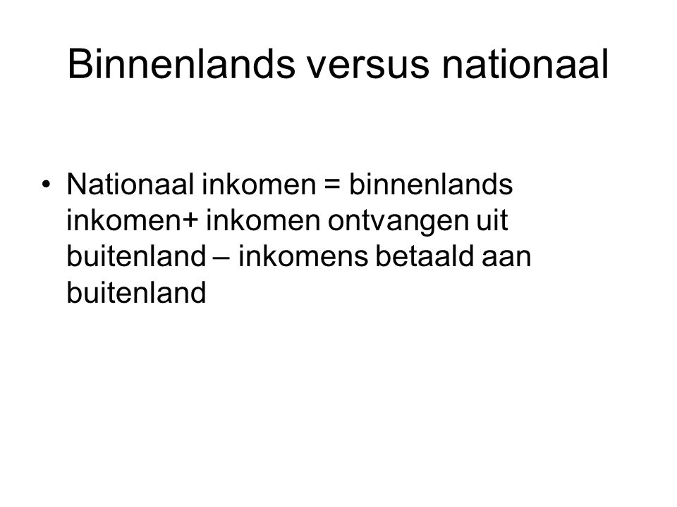 Binnenlands versus nationaal