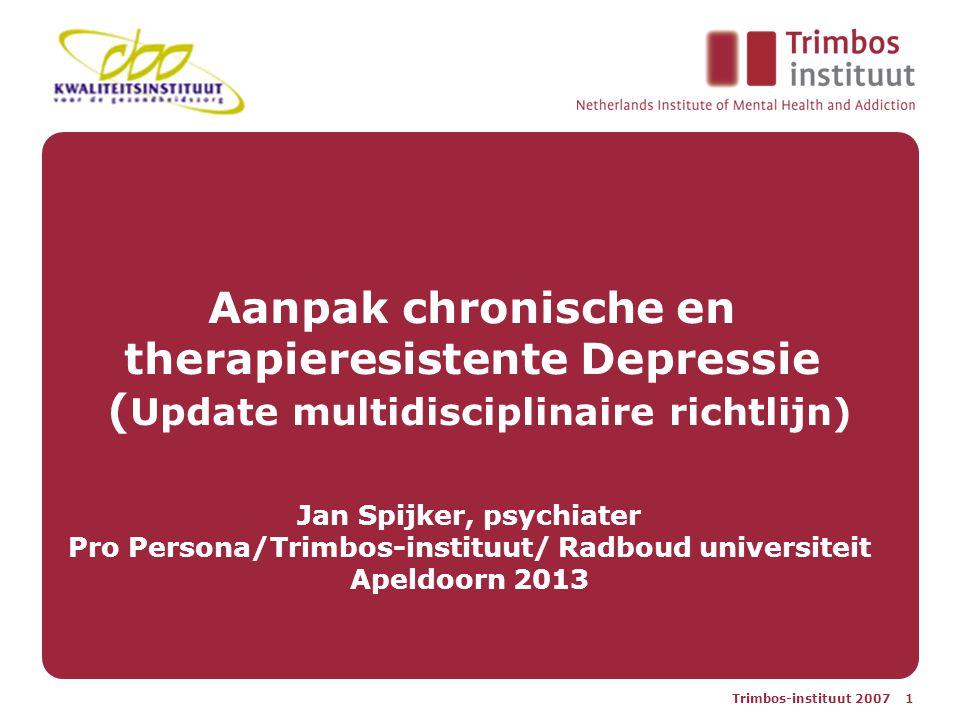 Aanpak chronische en therapieresistente Depressie (Update multidisciplinaire richtlijn)