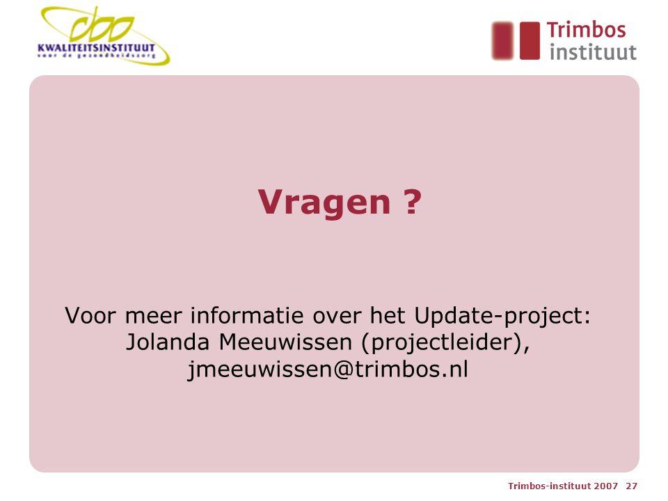 Vragen Voor meer informatie over het Update-project: